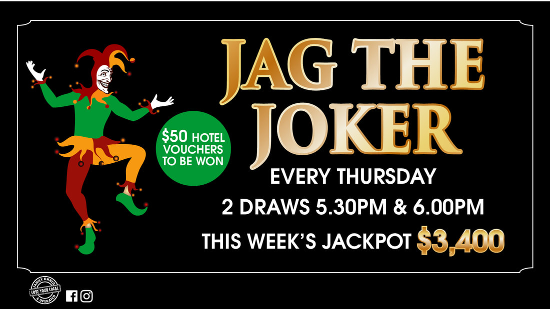 ​Jag The Joker ​Draws at 5.30pm & 6.00pm Thursday 11 April Jackpot $3,200