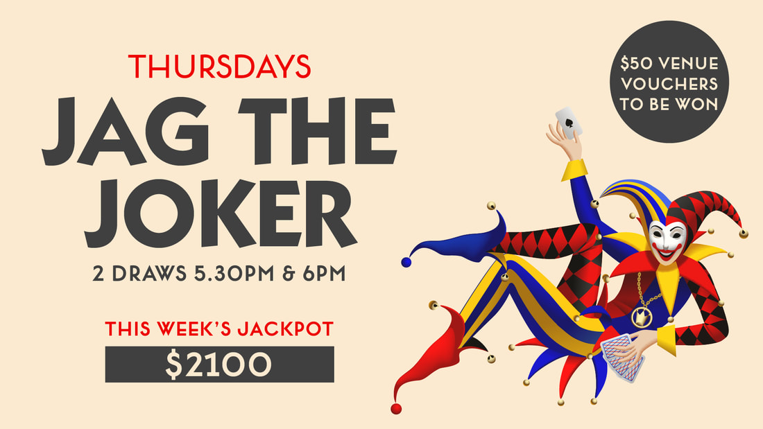 ​Jag The Joker ​Every Thursday 2 draws at 5.30pm & 6.00pm